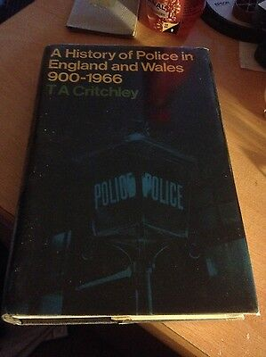 A History Of Police In England And Wales 900-1966 Rare Hardback Ta Critchley