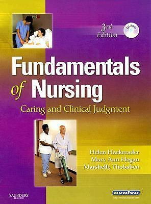 Fundamentals of Nursing : Caring and Clinical Judgment by Mary Ann Hogan, Helen