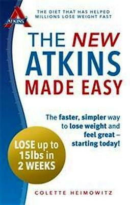 The New Atkins Made Easy by Colette Heimowitz NEW