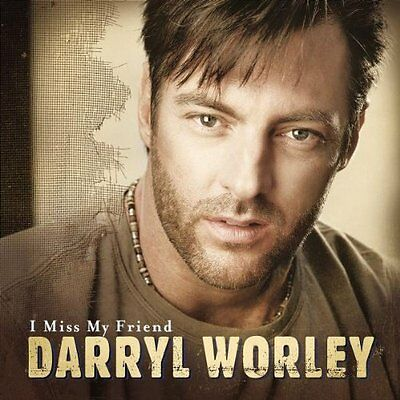 Darryl Worley : I Miss My Friend CD (2002)