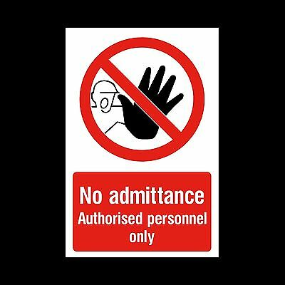 No admittance - Authorised Personnel  Plastic Sign or Sticker (MISC47)