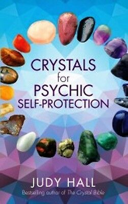Crystals for Psychic Self-Protection by Judy Hall NEW