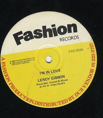 """Leroy Gibbons - I'm In Love ORIG UK 12"""" EX Fashion Records – FAD 053"""