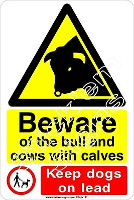 Beware of the bull and cows with calves COUN1011 stickers signs