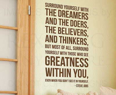 Steve Jobs Surround Yourself with Dreamers and Doers Wall Decal Vinyl Art A58