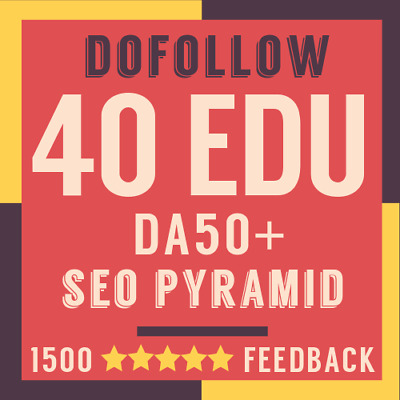 45 EDU DoFollow High Authority DA50+ Backlinks Pyramid - Google Safe SEO