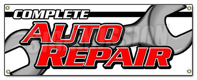 COMPLETE AUTO REPAIR BANNER SIGN car mechanic transmission tires alignment