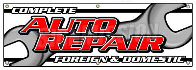 """72"""" COMPLETE AUTO REPAIR FOREIGN & DOMESTIC BANNER SIGN mechanic car"""