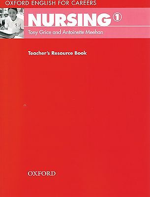 Oxford English for Careers NURSING 1 Teacher's Resource Book Tony Grice @NEW@