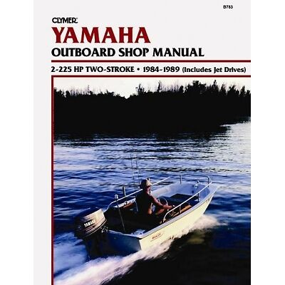 CLYMER Service Repair Shop Manual for Yamaha 2-225hp 2-Stroke Outboard ...