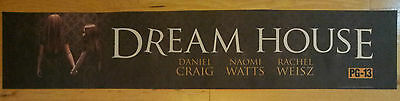 """""""Dream House"""" Large (5X25) Movie Theater Mylar Banner/Poster"""
