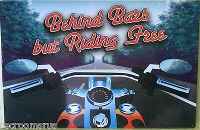 Behind Bars But Riding Free Motorcycle Metal Sign Harley Indian Bike