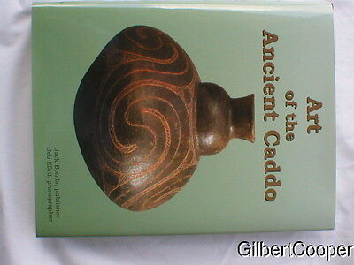 New Book -Art Of The Ancient Caddo By Jack Bonds ----   Color Pottery Book