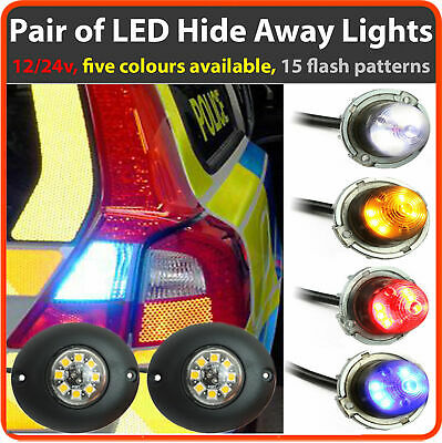 PAIR OF 6LED Flashing covert HIDE A WAY LIGHTS Lightbar Recovery Strobe beacon