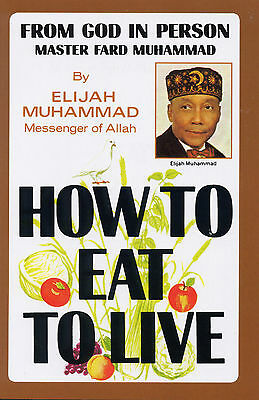 elijah muhammad how to eat to live