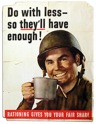 Do with less--so they'll have enough! 1943 WWII Poster