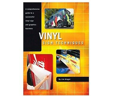 Vinyl Sign Techniques By: Jim Hingst  Paper Back