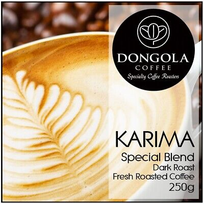 250g DONGOLA KARIMA Fresh Roasted Coffee Beans Special Blend Whole Bean / Ground