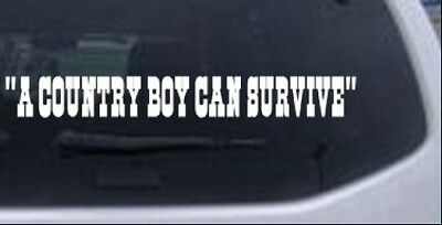 A Country Boy Can Survive Text Car or Truck Window Laptop Decal Sticker