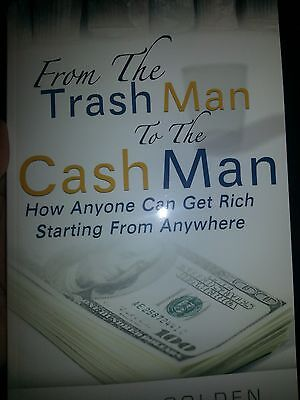 From The Trash Man To The Cash Man