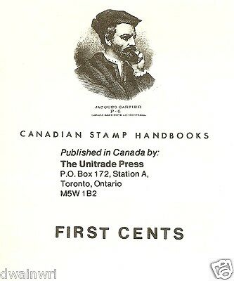 """""""Canadian Stamp Handbooks: """"The First Cents Issue"""", by Michael Milos"""