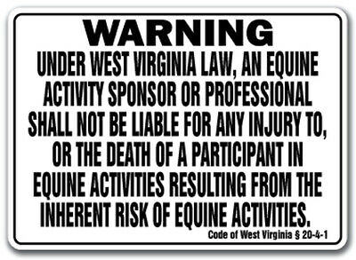 WEST VIRGINIA Equine Sign activity liability warning statute horse barn stable