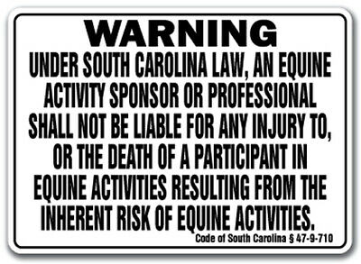 SOUTH CAROLINA Equine Sign activity liability warning statute horse barn stable