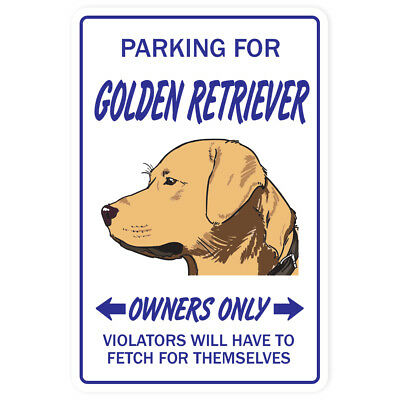GOLDEN RETRIEVER Novelty Sign dog pet signs gift pet lover veterinarian vet tech