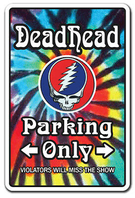 DEADHEAD Sign dead funny gift novelty Jerry Garcia music gag rock & roll groupie