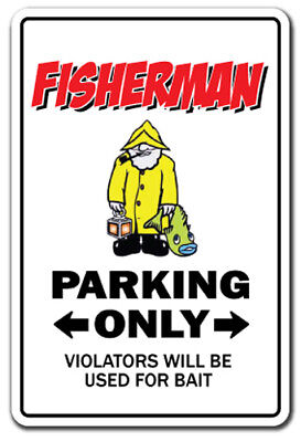 FISHERMAN Sign parking reel fish fishing reel gift funny gag fly bass hat lures