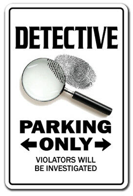 DETECTIVE Novelty Sign parking signs private eye gift dick cop police PI gag