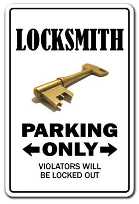 LOCKSMITH Novelty Sign parking signs key lock funny gift repair lockout smith