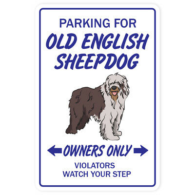 OLD ENGLISH SHEEPDOG Novelty Sign dog parking gift funny gift vet kennel puppy
