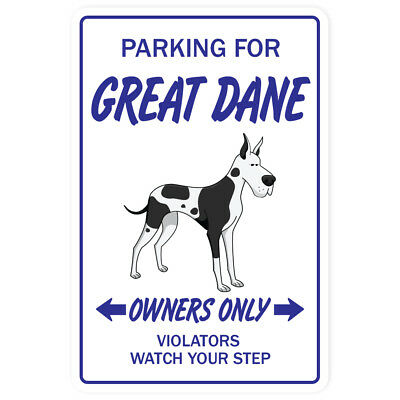 GREAT DANE Novelty Sign dog lover pet parking gift working vet owner gag
