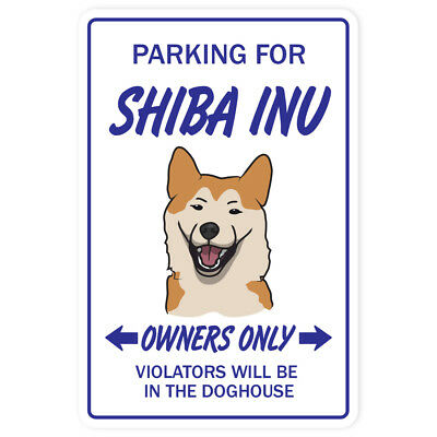 SHIBA INU Novelty Sign dog pet parking signs gift kennel breeder groomer lover