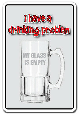 DRINKING PROBLEM Sign parking drunk funny alcoholics anonymous AA gag funny beer