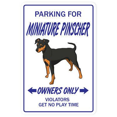 MINIATURE PINSCHER Novelty Sign dog pet parking gift min-pin pet animal lover