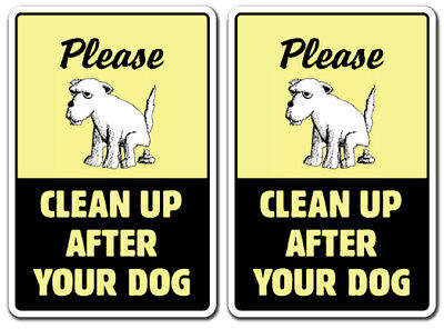 (2) TWO CLEAN UP AFTER YOUR DOG Sign pet no poop crap waste warning removal