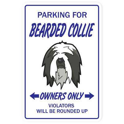 BEARDED COLLIE Novelty Sign dog pet parking herding gift dogs groomer puppy pup