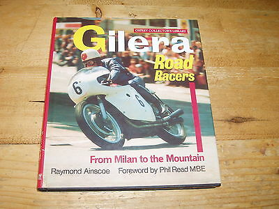 Book - Gilera Road Racers-From Milan to Mountain.  1st edition.