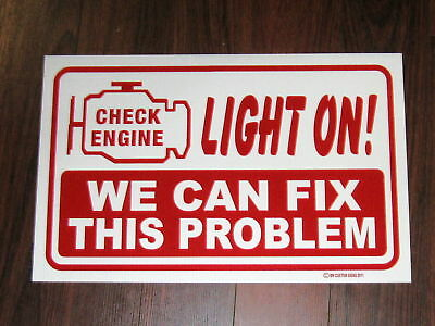 Auto Repair Shop Sign: We Can Fix Check Engine Light