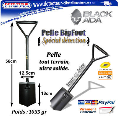 Ultra solide - Pelle Black Ada BigFoot - Spécial détection !!!