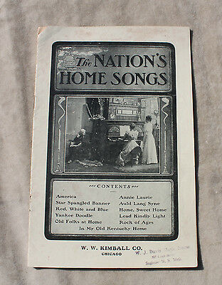 The Nation's Homes Songs - W. W. Kimball Co. Early 1900's Booklet