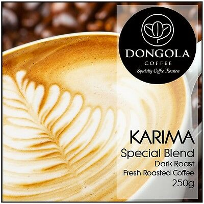 250g DONGOLA KARIMA Fresh Roasted Coffee Special Blend Whole Bean or Ground