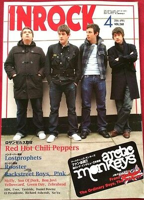 INROCK Japan Music Magazine 4/2006 Arctic Monkeys Red Hot Chili Peppers Rooster