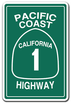 PACIFIC COAST HIGHWAY CALIFORNIA 1 Novelty Sign road freeway cali street gift