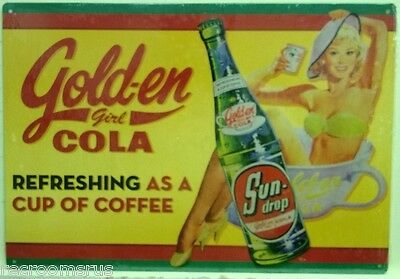 GOLDEN GIRL COLA sun drop metal sign refreshing as a cup of coffee soda pop cola