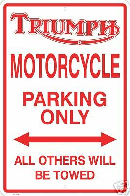 TRIUMPH MOTORCYCLE PARKING ONLY SIGN 8 x 12 METAL NEW