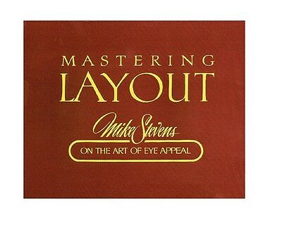 Mastering Layout: Mike Stevens On The Art Of Eye Appeal, Signs, Graphics