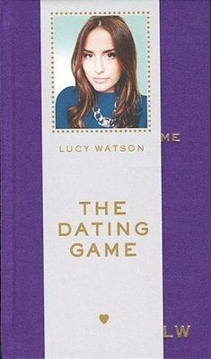 The Dating Game by Lucy Watson NEW Hardback